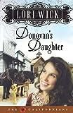 Donovan's Daughter (The Californians, Book 4)