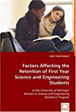 Factors Affecting the Retention of First Year Science and Engineering Students, Juliet Webb Ballard, 3836497352