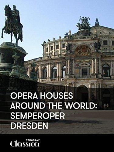 Opera Houses Around the World: Semperoper (Opera House Architect)