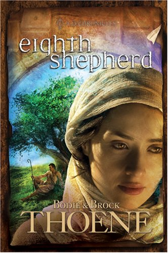 Eighth Shepherd (A. D. Chronicles, Book 8) (Chronicle Books Publisher)