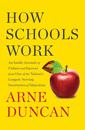 How Schools Work: An Inside Account of Failure and Success from One of the Nation's Longest-Serving Secretaries of Education (List Of General Secretary Of United Nation)