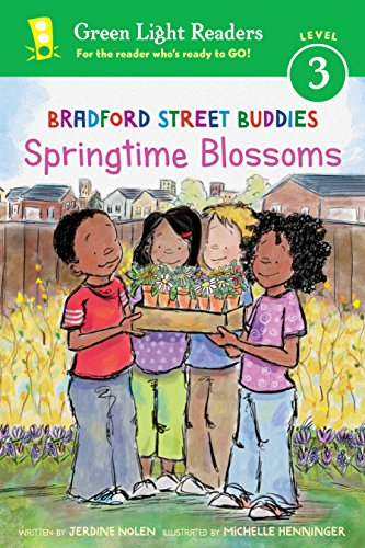 Bradford Street Buddies: Springtime Blossoms (Green Light Readers Level ()