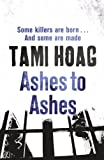 Front cover for the book Ashes to Ashes by Tami Hoag