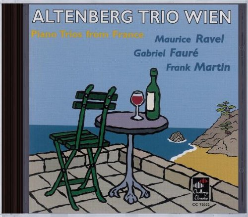 Piano Trios from France: Ravel; Fauré; Martin ()
