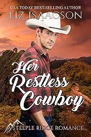 Her Restless Cowboy: A Buttars Brothers Novel (A Steeple Ridge Romance Book 2)