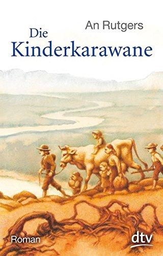 Die Kinderkarawane: Roman