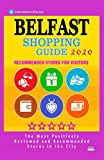 Belfast Shopping Guide 2020: Best Rated Stores in Belfast, Boutiques and Specialty Shops Recommended for Visitors (Shopping Guide 2020)