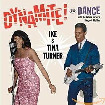 Dynamite! + Dance With Ike & Tina Turner´s...