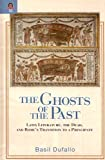 The Ghosts of the Past, Basil Dufallo, 0814210449