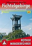 Fichtelgebirge: Mit Steinwald und Frankenwald. 50 Touren. Mit GPS-Tracks. (Rother Wanderführer)