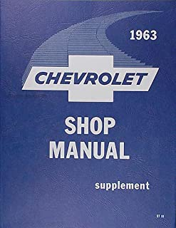 the best restoration manual for the 1963 chevrolet factory assembly  1963 chevy repair shop manual reprint supplement biscayne bel air impala and wagons