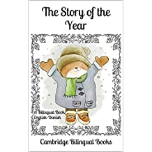 The Story of the Year: A Bilingual Book English-Danish (Danish Edition)