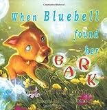 When Bluebell Found Her Bark, Katherina Underhill, 1609760840