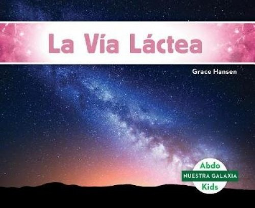 Estrellas (Stars) (Spanish Version) (Nuestra galaxia/ Our Galaxy) (Spanish Edition) by Abdo Kids Jumbo