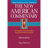 Revelation: An Exegetical and Theological Exposition of Holy Scripture (The New American Commentary)
