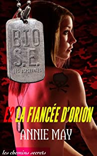 La Fiancée d'Orion par Annie May