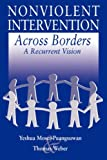 img - for Nonviolent Intervention Across Borders: A Recurrent Vision book / textbook / text book