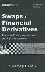 Swaps and Financial Derivatives: Products, Pricing, Applications and Risk Management  (4 Volume Set) (Wiley Finance)