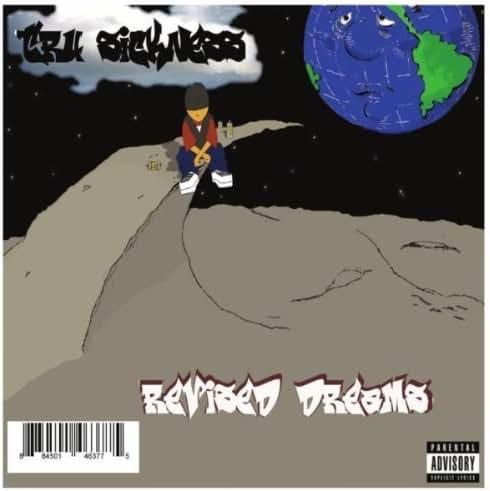 Revised Dreams by Tru Sickness