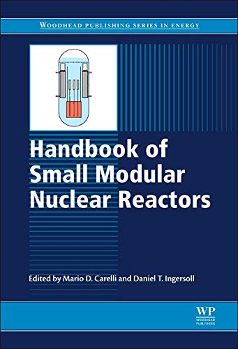 Handbook of Small Modular Nuclear Reactors (Woodhead Publishing Series in -