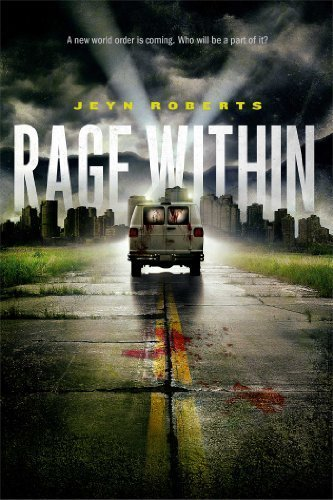 Rage Within (Dark Inside) by Jeyn Roberts (2013-10-29)