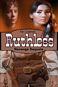 Ruthless (The revenge sequels Book 4)