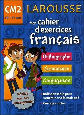 Amazon Fr Mon Cahier D Exercices Francais Cm2 Armelle