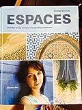 Espaces 2e Student Edition (w/o Supersite) : Rendez-Vous Avec le Monde Francophone, Mitschke, Cherie and Tano, Cheryl, 1605760900