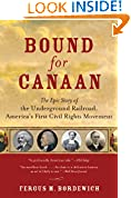 #5: Bound for Canaan: The Epic Story of the Underground Railro