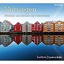Norwegen: Nördlich und südlich des Polarkreises Hörbuch von  div. Gesprochen von: Markus Kästle, Olaf Pessler