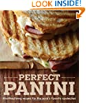 Perfect Panini: Mouthwatering recipes...