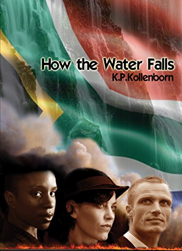 How the Water Falls by K.P. Kollenborn