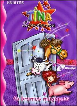 KNISTER - Tina Superbruixa Fa Bromes Màgiques