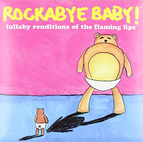 Price comparison product image Rockabye Baby Lullaby of the Flaming Lips