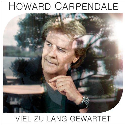 Howard Carpendale - Deutsche Schlager der 80er - Zortam Music