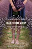 Deadly Little Voices: A Touch Novel