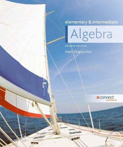 By Mark Dugopolski Elementary And Intermediate Algebra