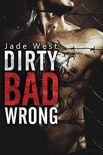 - Dirty Bad Wrong