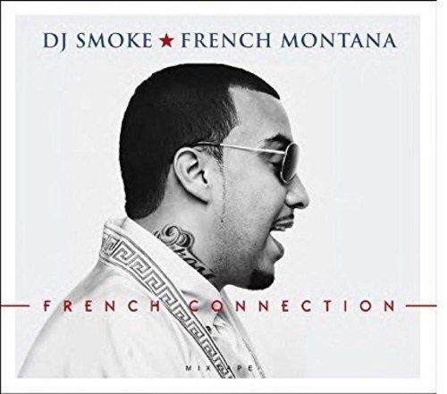 French Montana-French Connection Mixed By DJ Smoke-CD-FLAC-2016-Mrflac Download