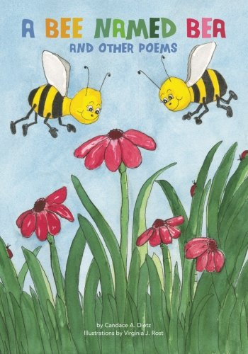 A Bee Named Bea and Other Poems