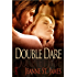 Double Dare (Dare Menage Series Book 1)