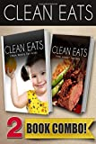 Clean Meals for Kids and Slow Cooker Recipes, Samantha Evans, 1500251305