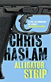 Front cover for the book Alligator Strip by Chris Haslam