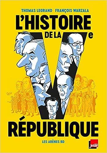 Amazon Fr L Histoire De La Ve Republique En Bd Thomas