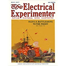 The Electrical Experimenter 1917-07 Vol 5 No 3 #51: Old U.S. Battleships To The Front