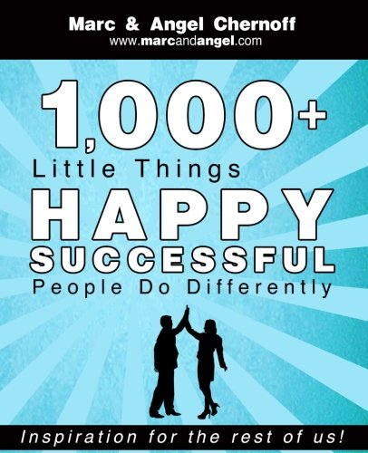 1,000+ Little Things Happy Successful People Do Differently (Happy Little Book)