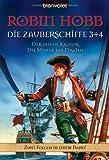 Der blinde Krieger. Die Stunde des Piraten. Die Zauberschiffe 03 + 04