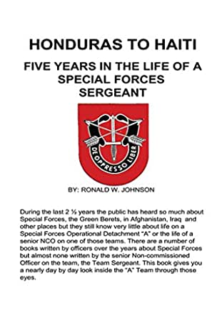 Honduras to Haiti: Five Years in the Life of a Special Forces Sergeant (English Edition)