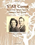 Y'All Come: Food for When You're Hungry for Home, Carol Shaw Johnston, 0557360013