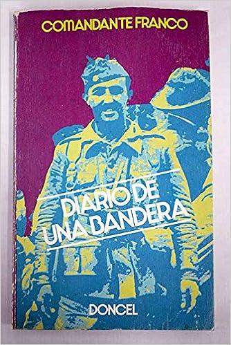 Diario de una Bandera: Amazon.es: Comandante Franco: Libros